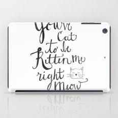 Right Meow iPad Case