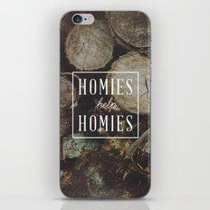 Homies Help Homies iPhone & iPod Skin