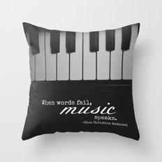 Music Speaks Throw Pillow