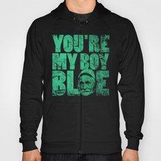 You're My Boy Blue! Hoody