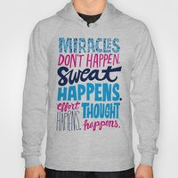 Miracles Don't Happen Hoody