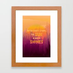 The Sun Always Shines Framed Art Print