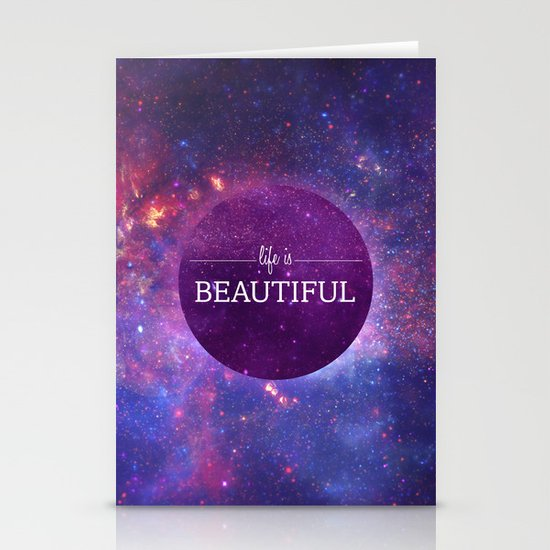 Life is Beautiful Stationery Card