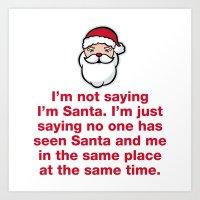 Not Not Santa Art Print