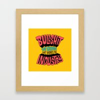 The Grease That Moves The Industry Framed Art Print