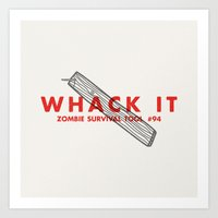 Whack It - Zombie Surviv… Art Print