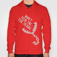 Don't Feed the Fur Trade (Light) Hoody