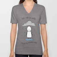 Rain Rain Go Away! Unisex V-Neck