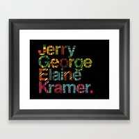 Jerry, George, Elaine & Kramer Framed Art Print