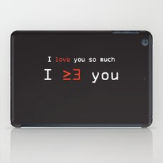 I More Than Love You iPad Case