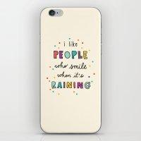 I Like People Who Smile … iPhone & iPod Skin