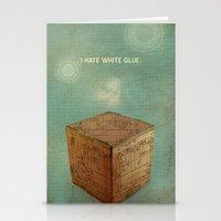 I hate white glue. Stationery Cards