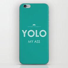 YOLO MY ASS iPhone & iPod Skin