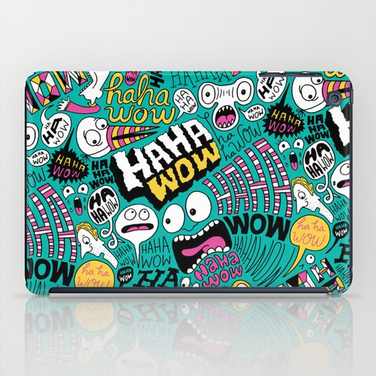 Haha wow. iPad Case