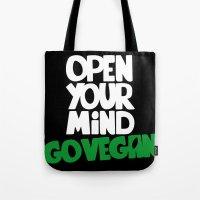 Open Your Mind Go Vegan Tote Bag