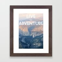 Live For Adventure  Framed Art Print