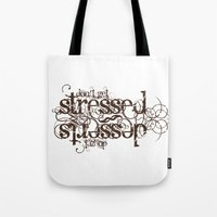 Don't Get Stressed. Do G… Tote Bag