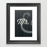 Mr. Framed Art Print