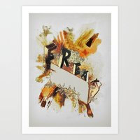 Freak! Art Print