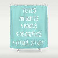 Totes Ma Goats & Books &… Shower Curtain