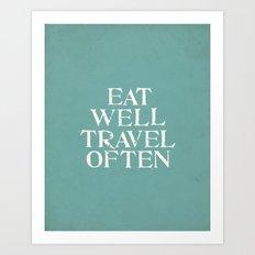 Eat Well Travel Often Blue Art Print