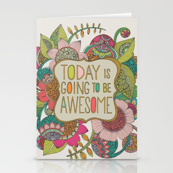 Today is going to be awesome Stationery Card