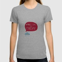 Smile Like It's Friday  Womens Fitted Tee Athletic Grey SMALL