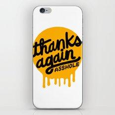 THANKS AGAIN iPhone & iPod Skin