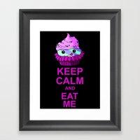 Keep Calm And Eat Me Framed Art Print