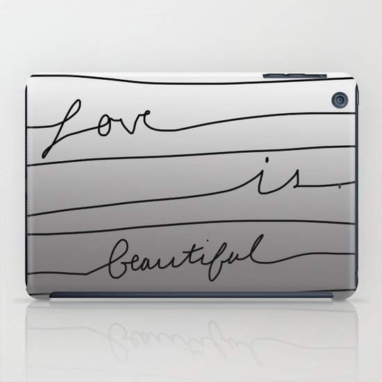 Love is Beautiful iPad Case
