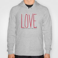 Love Is  Hoody
