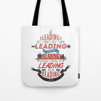 It's Leading Tote Bag