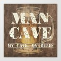 Man Cave My Rules Canvas Print