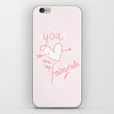 You Are My Fairytale iPhone & iPod Skin