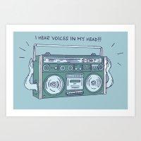 I Hear Voices In My Head Art Print