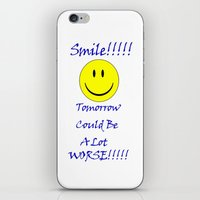 Smile Tomorrow Could Be … iPhone & iPod Skin