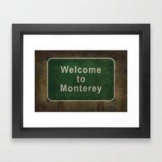 Welcome to Monterey, roadside sign illustration Framed Art Print