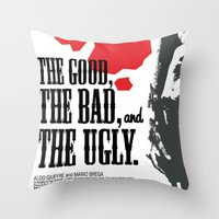 The Good, The Bad And Th… Throw Pillow