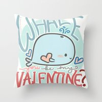 Whale You Be My Valentine Throw Pillow