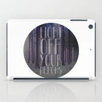 Fght Ff Yr Dmns II iPad Case