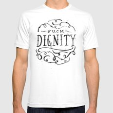 Fuck Dignity  White SMALL Mens Fitted Tee