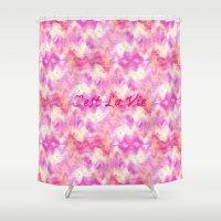 C'est La Vie - That's Li… Shower Curtain