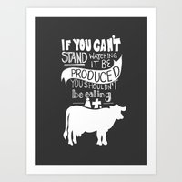 Would you EAT it if you had to KILL it? Art Print