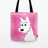 You're my best friend Tote Bag