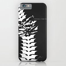 Fear will Find you! Slim Case iPhone 6s