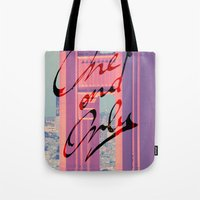 One And Only - San Franc… Tote Bag