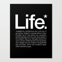 Life.* Available For A L… Canvas Print