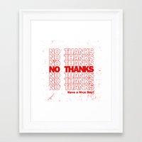 No Thanks Framed Art Print