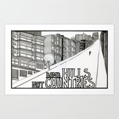 Bomb Hills Not Countries Art Print