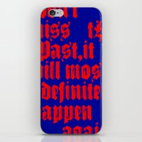 THE PAST ALWAYS HAPPENS AGAIN iPhone & iPod Skin